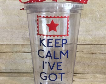 Keep Calm I've Got Mail-Personalized 16 oz Tumbler-Gift for Mail Carrier, Mailman, Postal Worker, Postman