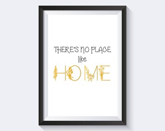 There's no place like home print, home print, floral print, instant download, flowers print, faux gold print, minimalist print, typography