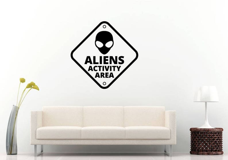 Alien Activity Area Sign UFO Space Sign Wall Sticker Decal Vinyl Mural Decor Art L2342