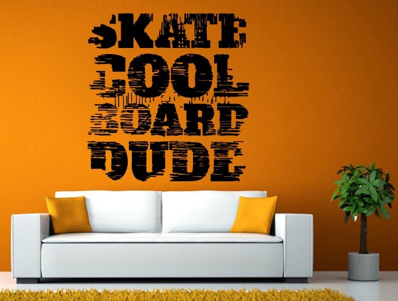 Skate Cool Board Dude Sport Awesome Words Wall or Window Sticker Decal Vinyl Fathead Mural Decor L1940