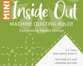 Mini Inside Out Machine Quilting Ruler by Natalia Bonner