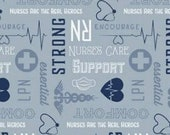 Nobody Fights Alone Nurses Care in Blue by Riley Blake Designs