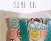 Super Tote Bag Pattern by Noodlehead