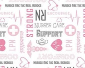 Nobody Fights Alone Nurses Care in White by Riley Blake Designs