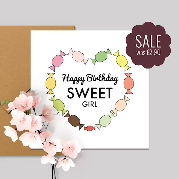 items similar to happy birthday sweet girl birthday card sweets sweet girl card hello sweet girl sale square recycled card 140x140mm on etsy