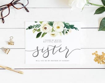 I found my mister but I still need my sister, will you be my, will you be my bridesmaid card, bridesmaid proposal card, maid of honor card