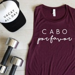Cabo Por Favor,  Cabo San Lucas Shirt, Graphic Tee, Vacation Shirt, 4th of July Shirt, Mexico Vacation Tshirt, Borracha, Workout Shirt
