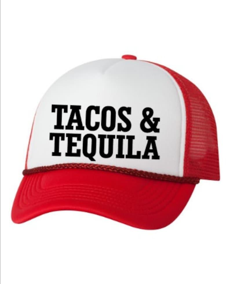 d1b49755daa Tacos and Tequila Trucker Hat Cinco de Mayo Hat Slogan Hat