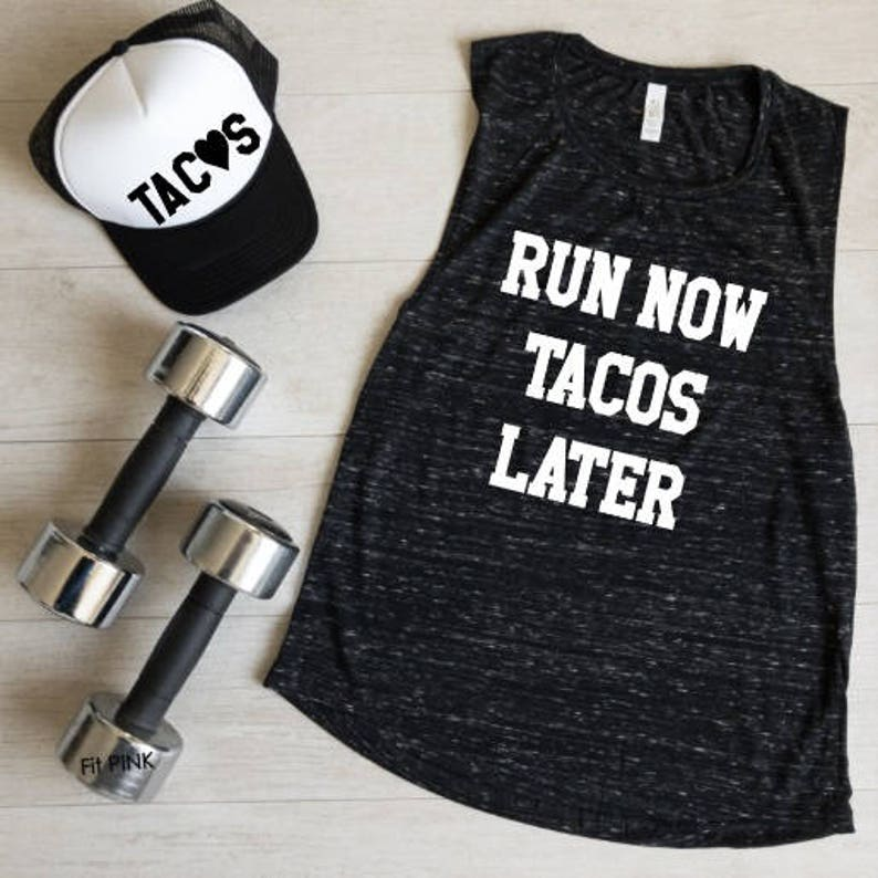 b3b330845a91e9 Run Now Tacos Later Tank Top Funny Workout Muscle Tee Gym