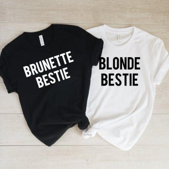 Every Brunette Needs A Blonde Bestie Unisex Sweatshirt tee