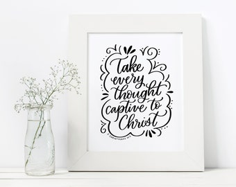 Take Every Thought Captive to Christ Print, 2 Corinthians 10:5, Bible Verse Print, Scripture Printable, Christian Last Minute Gift