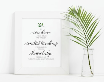 Proverbs 24 3-4 Print, Printable Bible Verse, Wisdom Quote Print, Housewarming Gift, Christian Home Decor, By Wisdom a House is Built
