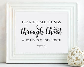 I Can Do All Things Through Christ Who Gives Me Strength Bible