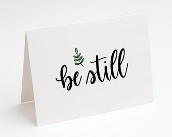 Be Still Greeting Card, Bible Verse Printable Card, Christian Encouragement Card, Scripture Note Card, Be Still and Know that I am God