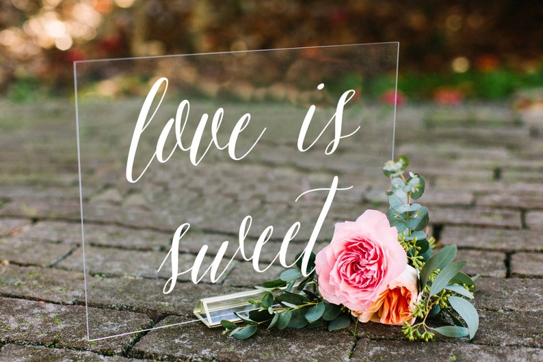 Love is Sweet sign, acrylic wedding sign, acrylic wedding signs, lucite  wedding signs, dessert table sign, wedding cake sign, acrylic -nc