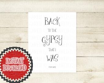 Printable Stevie Nicks Gift Fleetwood Mac Song Lyrics Gypsy Back to the Gypsy that I Was Nostalgic Bohemian Boho Wall Art Home Decor 5063D