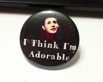 "Supernatural - Dean Winchester - Jensen Ackles - I think I'm adorable - 1.25"" or 1.5"" - Button - Magnet - Keychain"
