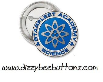 "Star Trek - Starfleet Academy of Science - 1.25"" or 1.5"" - Pinback button - Badge - Magnet - Keychain - Trekkies - Gift - Space"