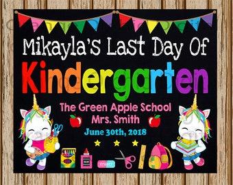 "PERSONALIZED- Last Day of Kindergarten Sign- Unicorn Chalkboard sign- Digital - Please READ the DESCRIPTION before purchasing- 8"" x 10""size"