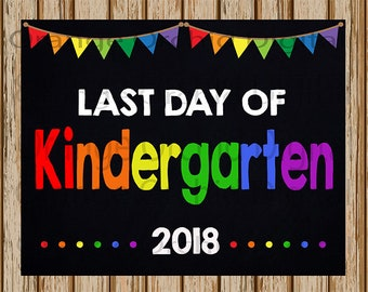 "INSTANT DOWNLOAD- Last Day of Kindergarten Sign- School Chalkboard sign- School Digital Sign- School Photography Prop-8"" x 10"" image-Digital"