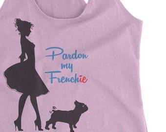 Pardon my French Pardon my Frenchie racerback tank top French Bulldog Mom Tank top Funny tshirts Graphic tee