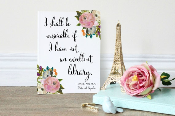 Jane Austen Quote Pride And Prejudice Wall Art Print For Etsy