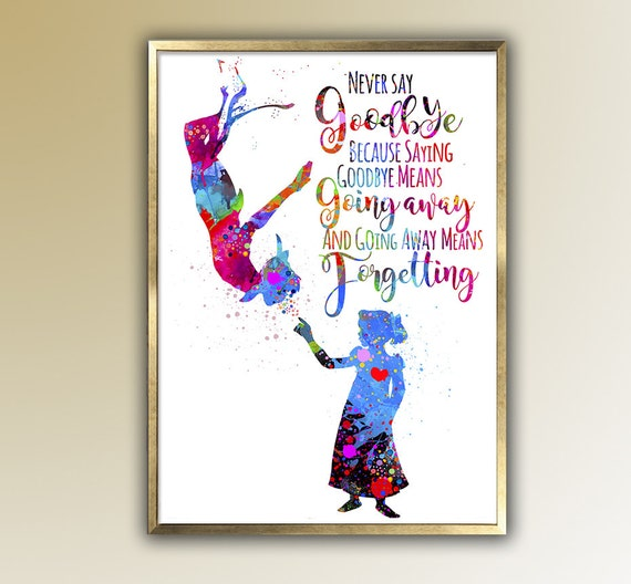 Peter Pan And Wendy Never Say Goodbye Quote Etsy