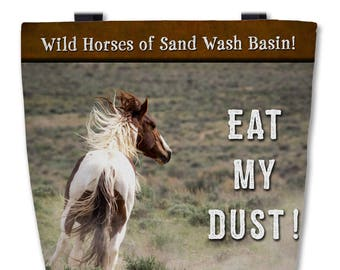 "Eat My Dust! Tote Bag  16""x16"" - Premium Tote Bag Featuring Tango of Sand Wash Basin, wild mustang stallion, made in the USA"