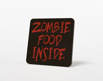 Zombie Wood Refrigerator Magnet, Black with Red Lettering, Brains for Zombie Food