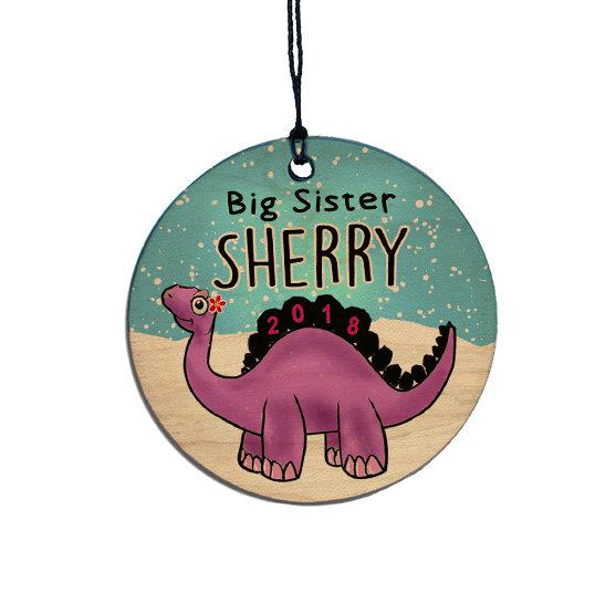 Big Sister Dinosaur Christmas Ornament 2018, Personalized Wooden Ornament - Big Sister Dinosaur Christmas Ornament 2018 Personalized Etsy