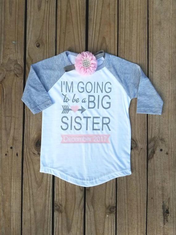 Sister Shirt Big Sister Shirt Only Child Big Sister T-Shirt I/'m Going To Be A Big Sister Shirt New Baby Pregnancy Announcement T-Shirt