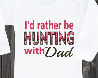 97188a80206 I d rather be hunting with Dad Uncle Grandpa Big Brother Baby Onesie Baby  Girl Shirt Outfit Onesies Baby Shower Gift Sports Grow Coming Home