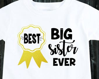 f4ce0de1e89 Best Big Sister Ever Toddler Shirt Baby Girl Outfit Toddler Outfits Baby  Onesie Baby Onsie for girls Girl Clothes Big sister outfit