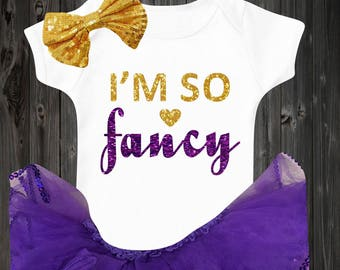 I'm so fancy baby onesie baby girl outfit with tutu clothes glitter shirt newborn coming home baby shirt bodysuit baby shower gift cute gift