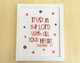 Scripture Art Girl Room Decor, Trust in the Lord with all Your Heart. Proverbs 3:5, Christian Art, Pink Nursery Decor, Teen Wall Art 8x10.