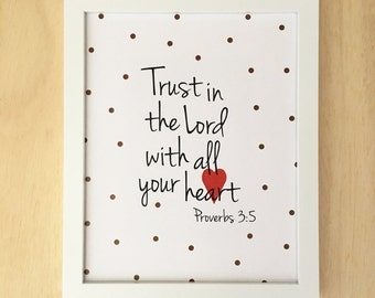 Christian wall art. Girls scripture art. Trust in the Lord with all your heart. Proverbs 3:5 Bible verse wall art. Gift for her. 8x10.
