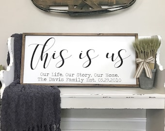 This is Us Sign, Family Name Sign, Personalized Sign, Last Name Sign, Bedroom Sign, Farmhouse Sign, Wedding Sign, Family Sign, Anniversary