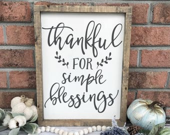 Thankful Wood Sign, Rustic Fall Sign, Thankful for Simple Blessings Sign, Kitchen Sign, Dining Room Sign, Farmhouse Decor, Fall Farmhouse