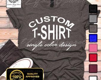 460ef4e52 Custom T-shirt, Custom Tees, Personalized Shirt, Choose Your Text, Men's,  Women's, V-necks, Unisex Kids