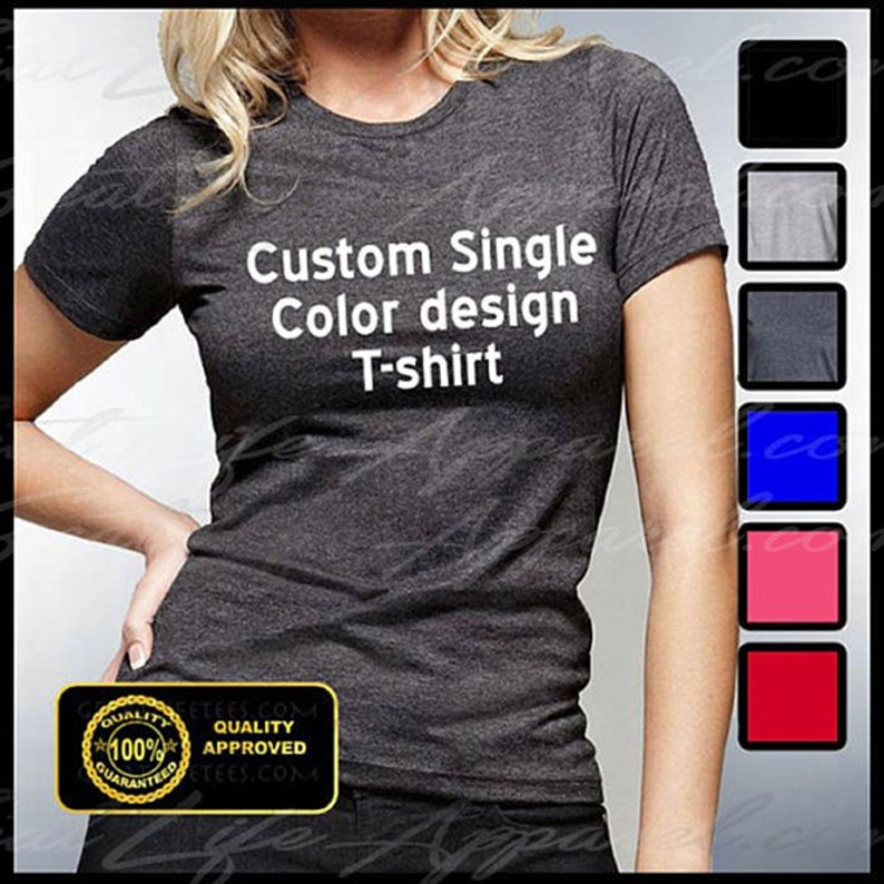 Custom Tshirt Custom Women's Tees Personalized Tshirts image 0