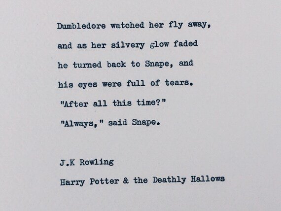 Items Similar To After All This Time Quote Harry Potter Love Quote