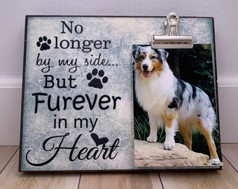 Pet Picture Frame, No Longer By My Side But Furever In My Heart, Pet Memorial Gift, Pet Memorial Gift, Pet Loss Sympathy Pet Loss Gifts