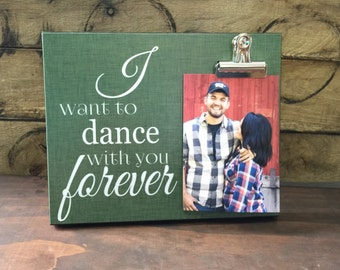 I Want to Dance With You Forever , Valentine's Day Gift, Couples Gift, Birthday Gift, Christmas Gift