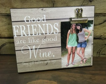 Gift For Sister, Gift For Best Friend, Good Friends are Like Good Wine.. Wedding Gift, Bridesmaid Gift