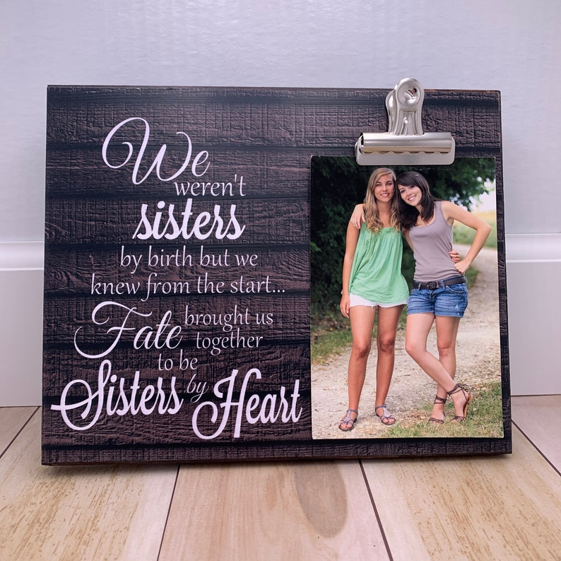 Gift For Sister Gift For Best Friend We Weren't Sisters image 0