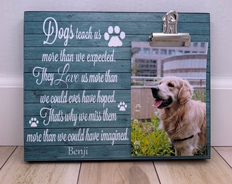 Pet Memorial Gift, Pet Memorial Frame, Sympathy Gift For Loss Of A Pet, Photo Frame [Dogs teach us more than we expected] Personalized Gift