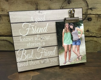 Gift For Sister, Gift For Best Friend, A Good Friend Knows all Your Stories.. Wedding Gift, Bridesmaid Gift
