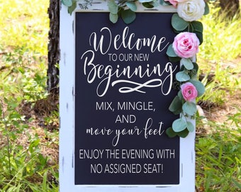 Welcome To Our Beginning Sign Dance Wedding Chalkboard Pick A Seat Not Side Party Decor Entrance Ceremony Reception