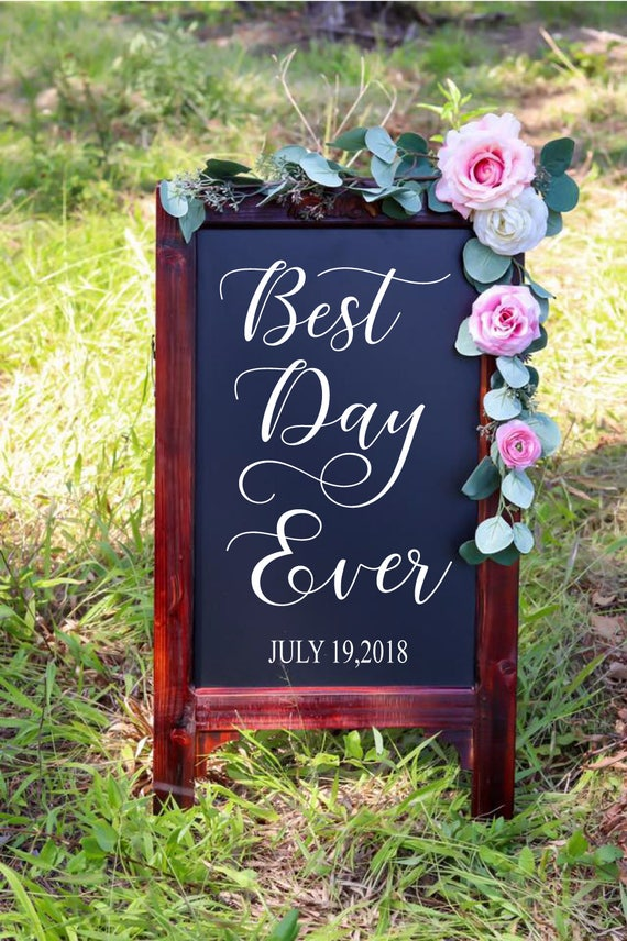 Best Day Ever Welcome To Our Wedding Chalkboard