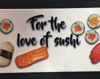 Custom Printed Sushi Plate Hanging Sign Decor Kitchen For The Love Of Or Your Message